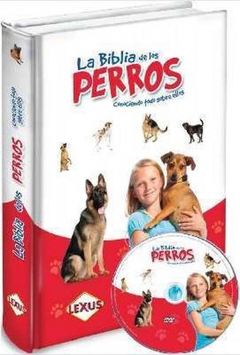 la biblia de los perros - lexus