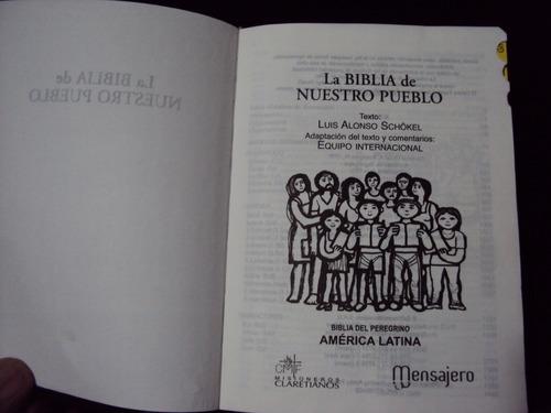 la biblia de nuestro pueblo -biblia del peregrino -luis alon