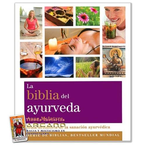 la biblia del ayurveda - sanacion ayurvedica