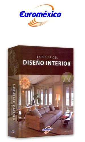 la biblia del diseño interior 1 vol euromexico
