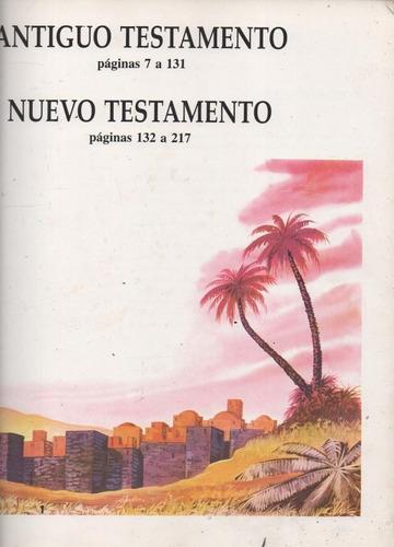 la biblia en imágenes. antiguo y nuevo testamento.(religión)