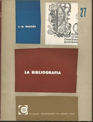 la bibliografía por l n malclés