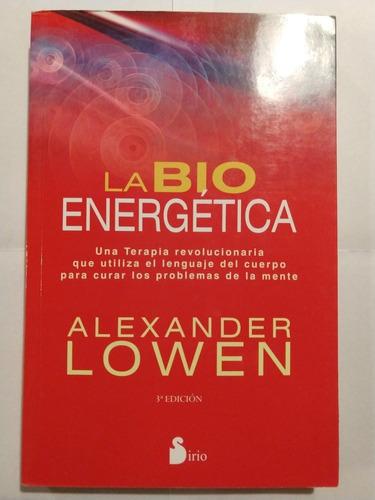 la bioenergética alexander lowen