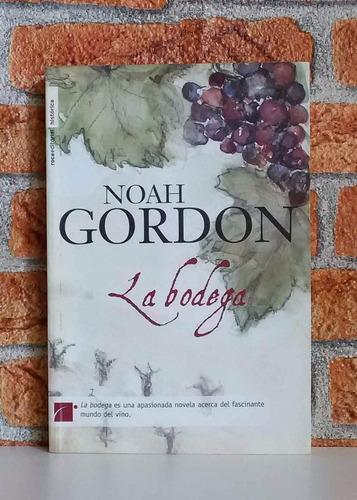 la bodega - noah gordon - novela histórica