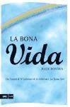 la bona vida(libro )