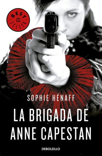 la brigada de anne capestan (anne capestan 1)(libro novela y