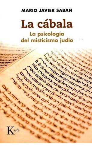 la cábala - psicología del misticismo judío, saban, kairós
