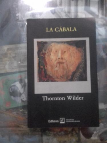 la cabala. thornton wilder
