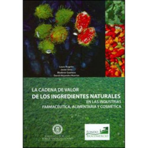 la cadena de valor de los ingredientes naturales del biocome