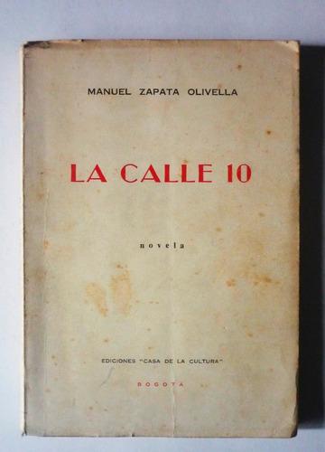 la calle 10 - manuel zapata olivella - firmado
