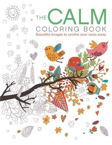 La Calma Libro Para Colorear: Hermosas Imágenes Para