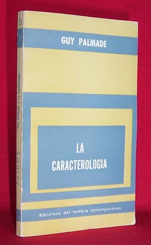 la caracterologia guy palmade / psicología psicoanalisis