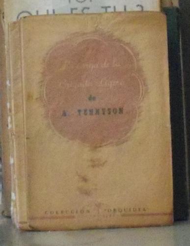 la carga de la brigada ligera - a. tennyson- orquidea bs as