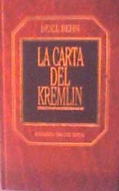 la carta del kremlin noel behn