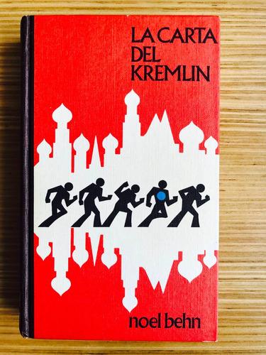 la carta del kremlin - noel behn