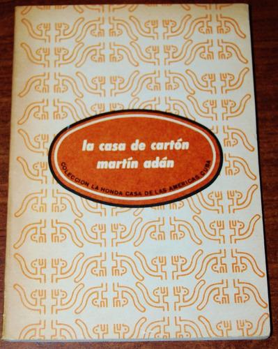 la casa de cartón - martín adán