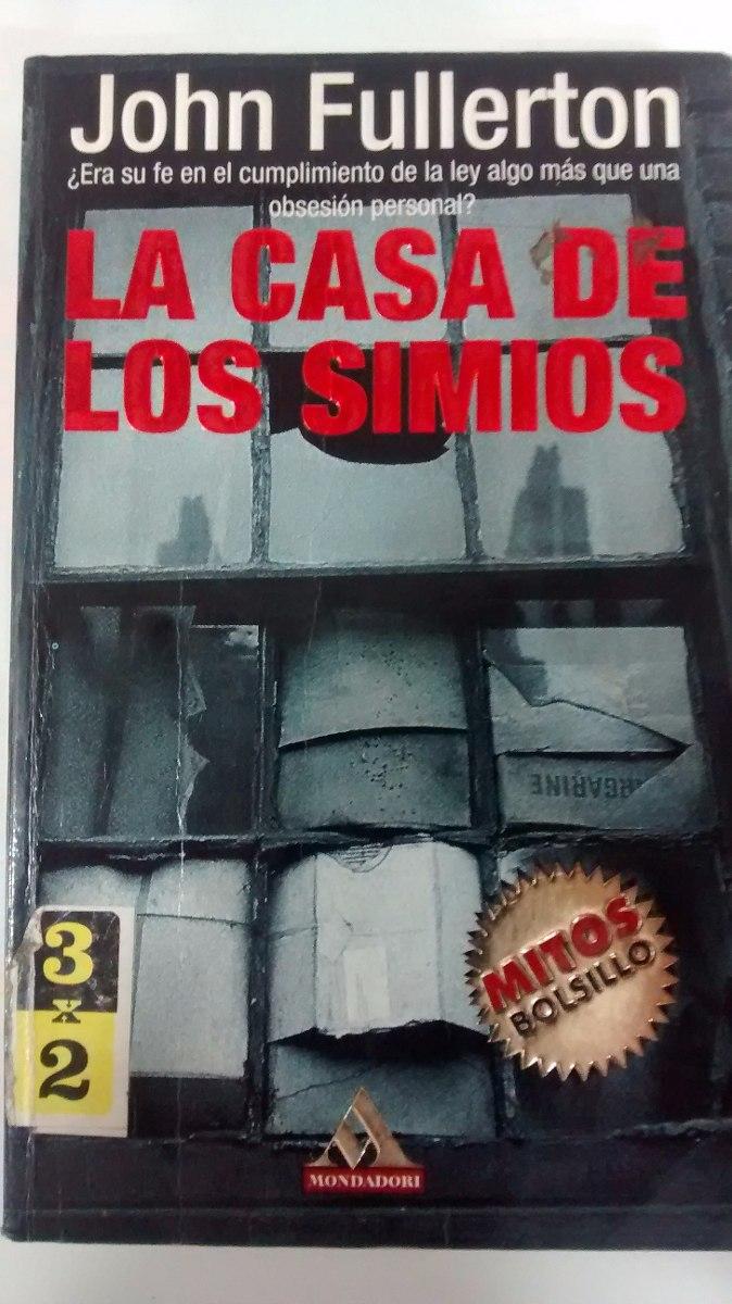La Casa De Los Simios - John Fullerton - Libro Usado - $ 170,00 en ...