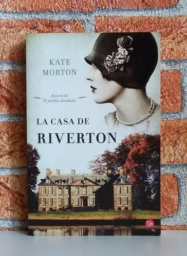 La casa de riverton kate morton 280 00 en mercado libre - Kate morton la casa del lago ...