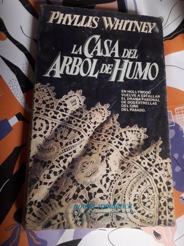 la casa del arbol de humo phyllis whitney novela romántica j