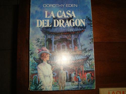 la casa del dragon de dorothy eden