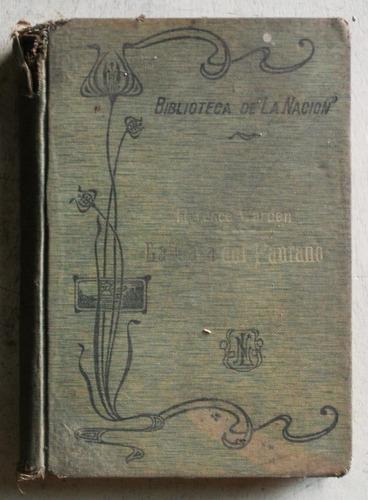 la casa del pantano / florence warden (1909)