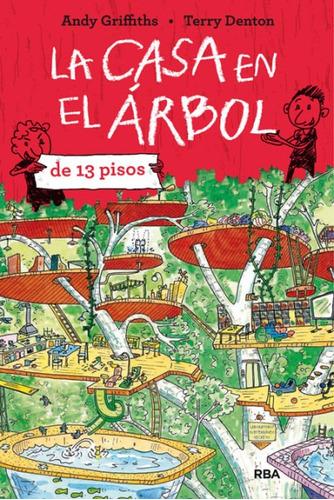 la casa en el árbol de 13 pisos(libro infantil y juvenil)