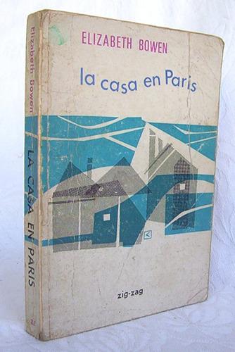 la casa en paris elizabeth bowen novela editora zig - zag