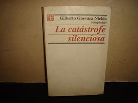 La Catastrofe Silenciosa Ebook