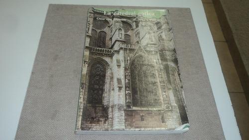la catedral gotica otto von simson