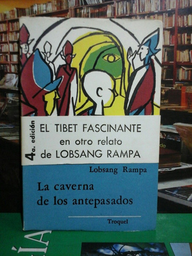 la caverna de los antepasados,  lobsang rampa, esoterismo.