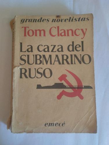 la caza del submarino ruso tom clancy novela clasicos