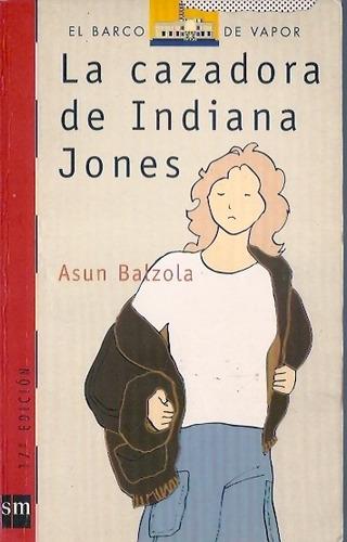 la cazadora de indiana jones  asun balzola