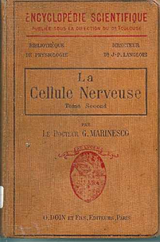 la cellule nerveuse 2 vols de g. marinesco