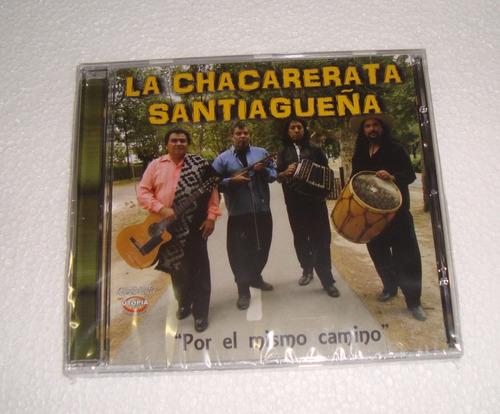 la chacarerata santiagueña con la alegria de siempre cd