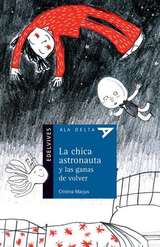 la chica astronauta y las ganas de volver - ala delta azul