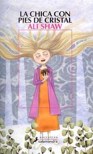 la chica con los pies de cristal - ali shaw
