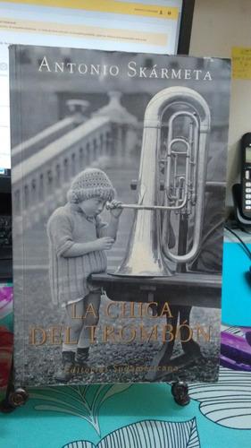 la chica del trombon // antonio skármeta