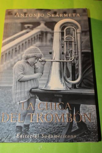 la chica del trombon  antonio skarmeta