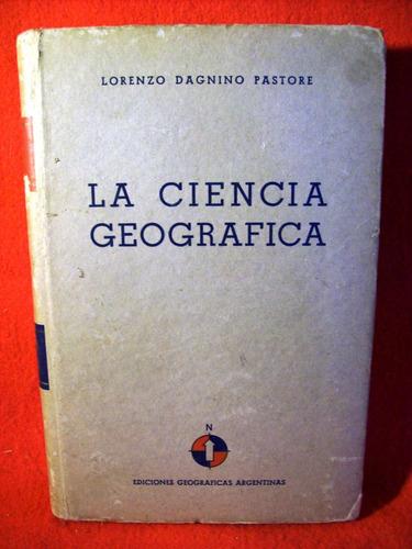 la ciencia geográfica lorenzo dagnino pastore edic crespillo