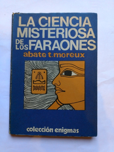 la ciencia misteriosa de los faraones abate moreux