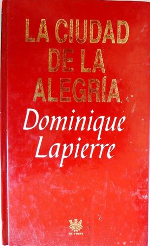 la ciudad de la alegría dominique lapierre