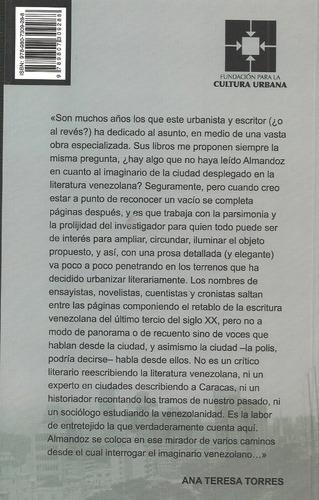la ciudad en el imaginario venezolano tomo 4 / almandoz fcu