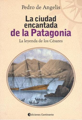 la ciudad encantada de la patagonia