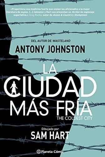 la ciudad mas fria = the coldest city antony johnston , tran