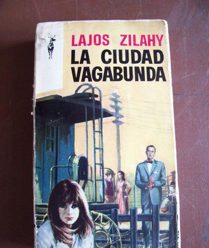 la ciudad vagabunda-320 pag-aut-lajos zilahy-plaza janes-vbf