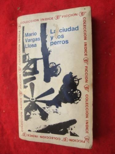 la ciudad y los perros - mario vargas llosa - sudamericana