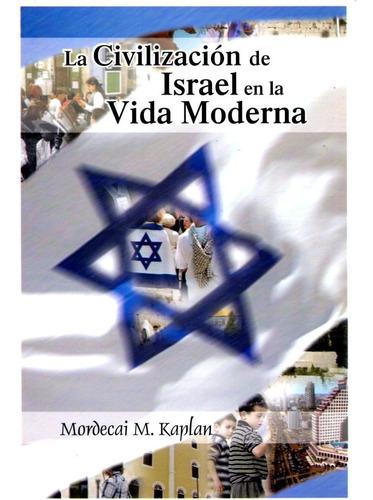 la civilización de israel en la vida moderna, kaplan, saban