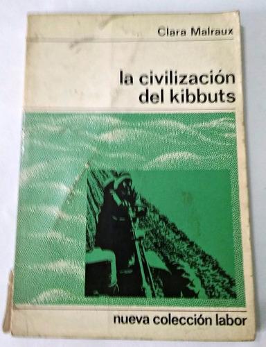 la civilización del kibbuts clara malraux