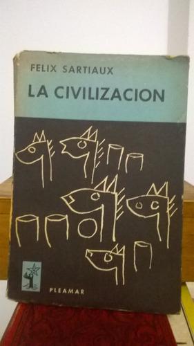 la civilización (felix sartiaux)