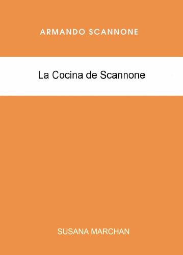 la cocina de armando scannone - susana marchan